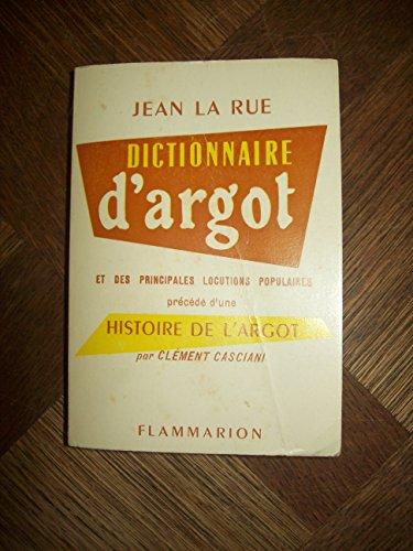 9782082001076: Dictionnaire d'argot et des principales locutions populaires