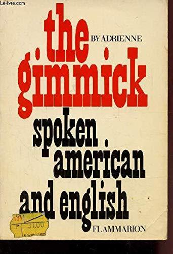 9782082001274: The gimmick t1 (Vieux Fonds Art)