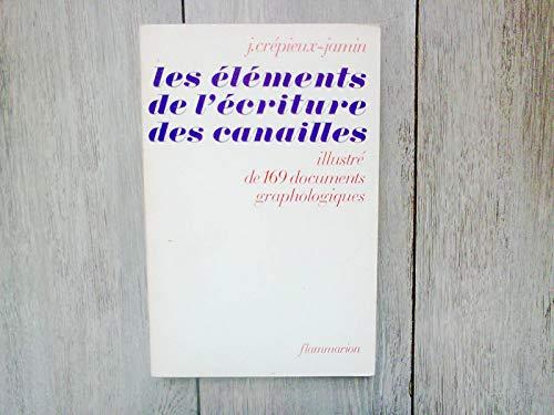 9782082001373: Elements de l'Écriture des Canailles Illustrations de 169 Documents Grapholo (le