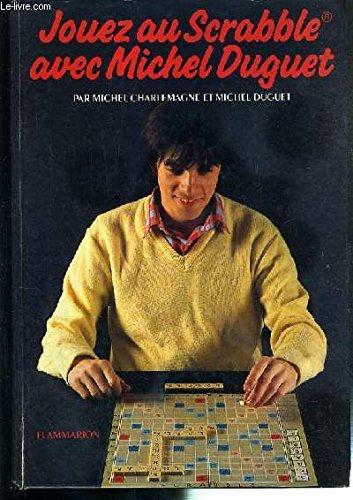 9782082001472: Jouez au Scrabble avec Michel Duguet (French Edition)