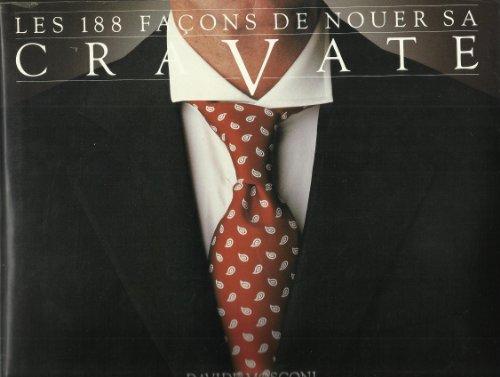 9782082001670: Les 188 Fa�ons de Nouer Sa Cravate (Tourisme Loisir)