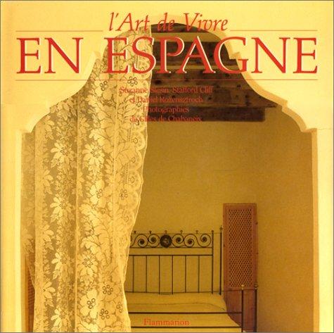9782082001939: L'ART DE VIVRE EN ESPAGNE