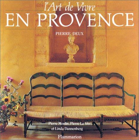 9782082002776: Pierre deux l'art de vivre en provence (broche)
