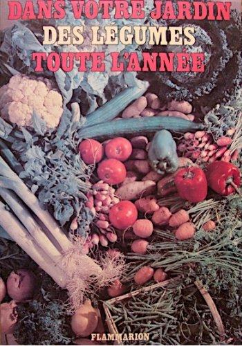9782082003001: Dans votre jardin des legumes toute l'anne 090195