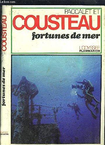 Fortunes de mer: Jacques-Yves Cousteau Yves