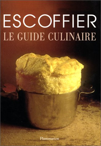 9782082004831: Le Guide Culinaire