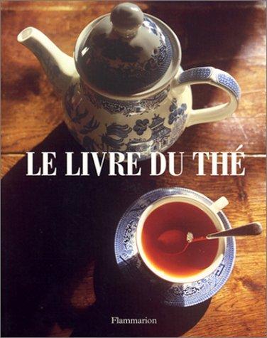 9782082004930: Le livre du thé (Les Livres de.)