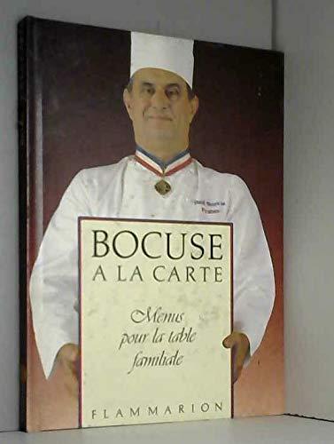 9782082005005: Bocuse a la carte menus pour la table familiale (Gastronomie et nature)