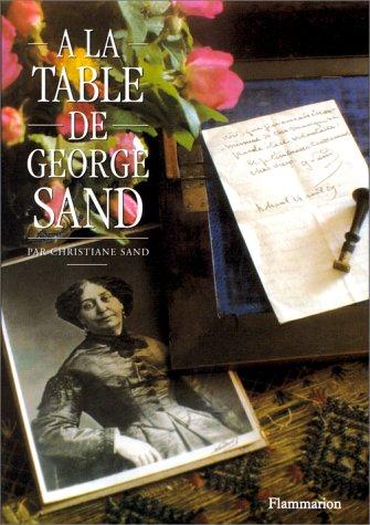 9782082005128: A la Table de George Sand (French Edition)