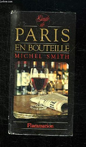 9782082005272: Guide de Paris en bouteille (French Edition)