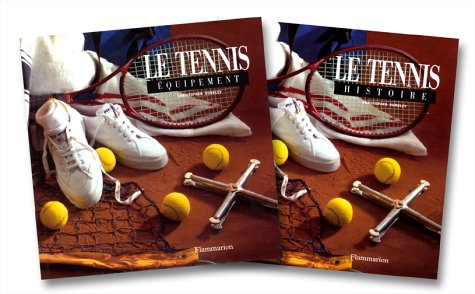 Le tennis, coffret, 2 volumes: Dunkley, Christopher