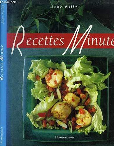 Recettes Minute (1996 Anne Willan) (9782082006101) by Anne Willan