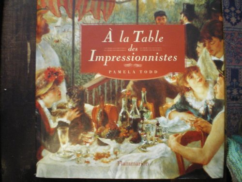 9782082006163: À la table des impressionnistes