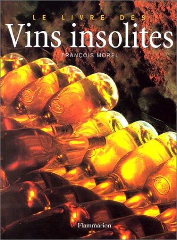 9782082006750: Le Livre des vins insolites