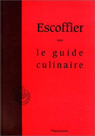 9782082008037: Le guide culinaire : Aide-mémoire de cuisine pratique (Bibliothèque culinaire)