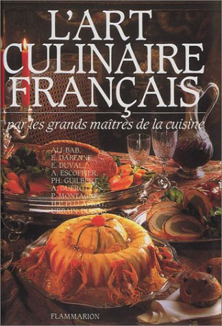 L'ART CULINAIRE FRANCAIS PAR LES GRANDS MAITRES DE LA CUISINE ; EDITION 2003: COLLECTIF