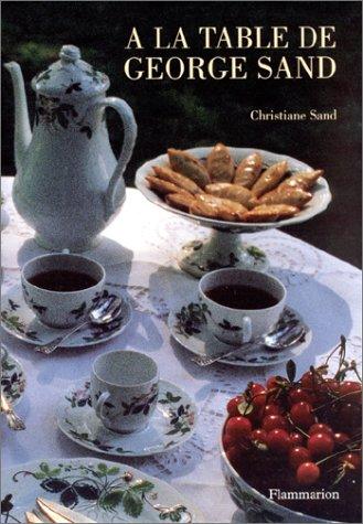 9782082008419: A la table de George Sand