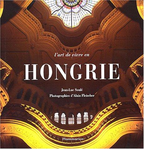 9782082008426: L'art de vivre en Hongrie + Carnet de Hongrie (French Edition)