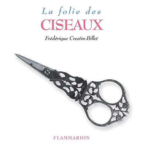 9782082008884: La Folie des ciseaux