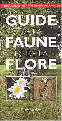 9782082009638: Guide de la faune et de la flore. Edition 2003