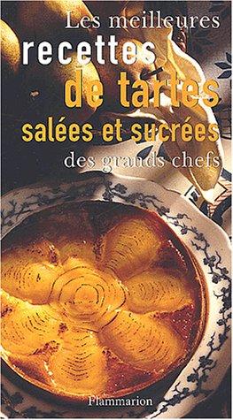 9782082009652: Les Meilleures Recettes de tartes sal�es et sucr�es des grands chefs