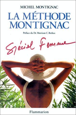 9782082009744: La Méthode Montignac, Spécial Femme