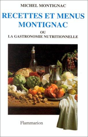 9782082009751: Recettes et menus Montignac ou la gastronomie nutritionnelle, tome 1