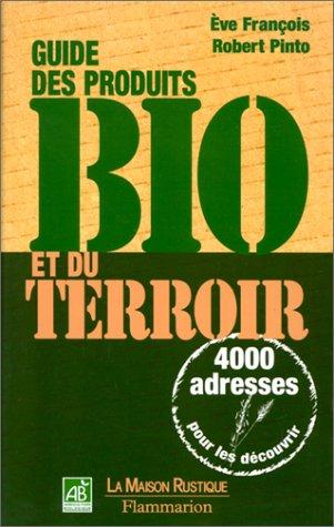 9782082011211: Guide des produits bio et du terroir
