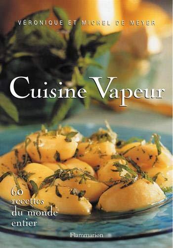 9782082011815: Cuisine vapeur : 60 recettes du monde entier