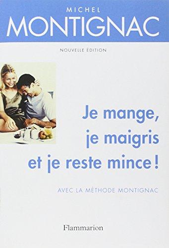 9782082011990: Je mange, je maigris et je reste mince ! (French Edition)