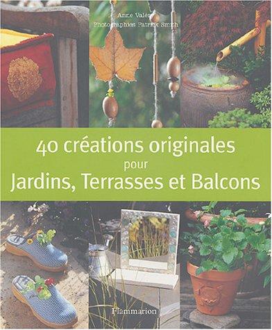 9782082012270: 40 créations originales de jardin
