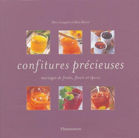 9782082012294: Confitures précieuses : Mariages de fruits, fleurs et épices