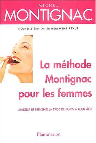 9782082012614: La méthode Montignac pour les femmes