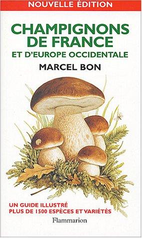 9782082013215: Champignons de France et d'Europe occidentale