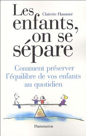 9782082013321: Les enfants, on se sépare (French Edition)