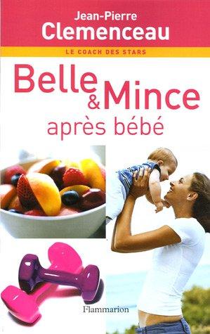 9782082015103: Belle & Mince : Après bébé