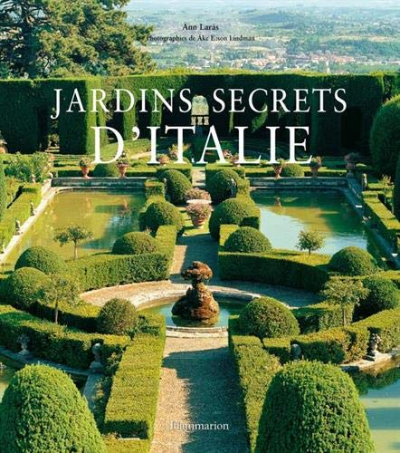 Jardins secrets d'Italie: ANN LARAS, AKE LINDMAN