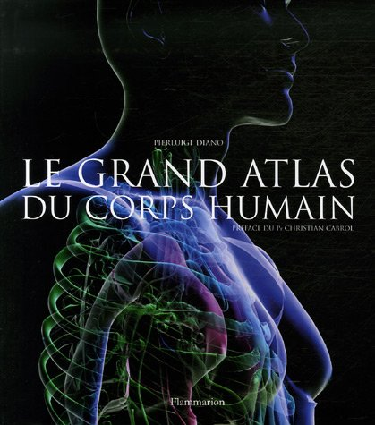 9782082015356: Le grand atlas du corps humain