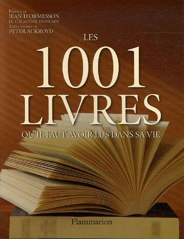 9782082015622: Les 1001 livres qu'il faut avoir lus dans sa vie (French Edition)