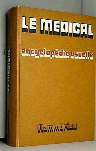 Le Mà dical : Encyclopà die usuelle: collectif