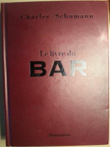 9782082019347: Le livre du bar