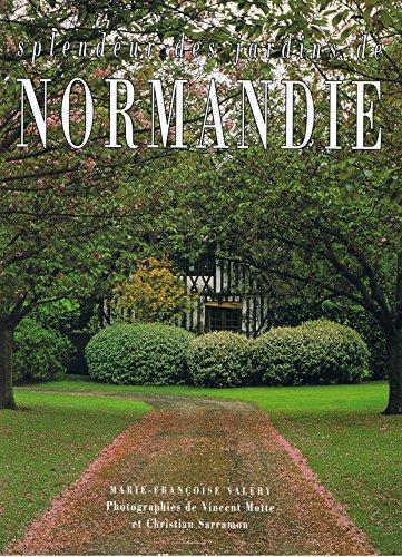 Splendeur des jardins de Normandie (French Edition): Vale?ry, Marie-Franc?oise