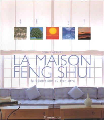 9782082019651: La Maison Feng Shui : La Décoration du bien-être