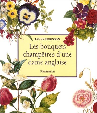 9782082024617: Les bouquets champêtres d'une dame anglaise