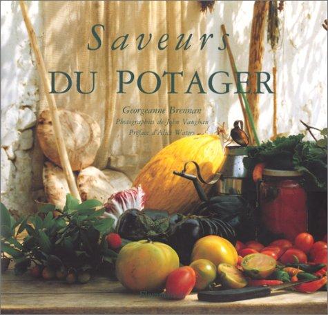 Saveurs du potager (2082025101) by Brennan, Georgeanne