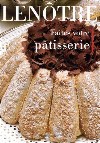 9782082025133: Faites votre pâtisserie