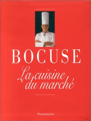 9782082025188: LA CUISINE DU MARCHE. : En hommage à Alfred Guérot (Gastronomie)