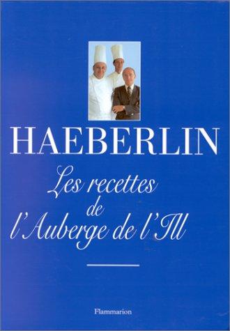 9782082025256: Les recettes de l'Auberge de l'Ill