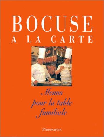 9782082025294: BOCUSE A LA CARTE. Menus pour la table familiale (Gastronomie Cui)
