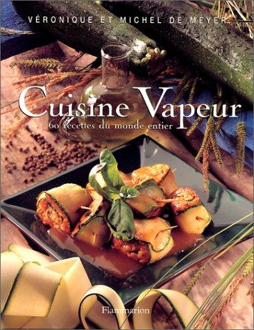 9782082025539: Cuisine Vapeur : 60 recettes du monde entier